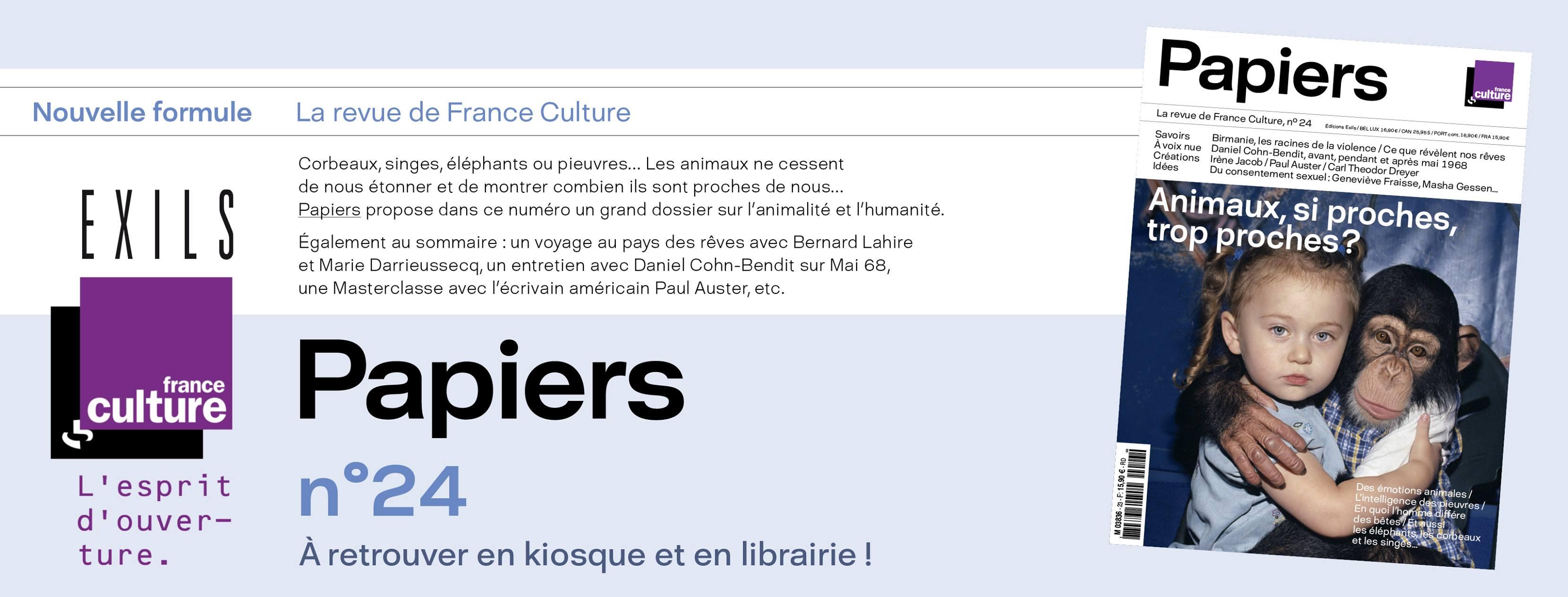 Revue PAPIERS N°24 France Culture – mars 2018