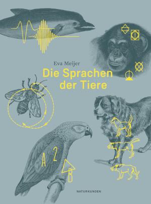 [Publication] La SfZ recommande Die Sprachen der Tiere d'Eva MEIJER