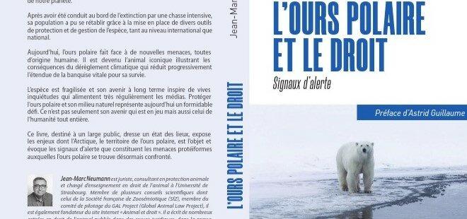 [Parution] L'ours polaire et le Droit. Signaux d'alerte, Jean-Marc Neumann
